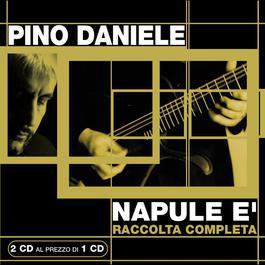 Napule E' 2004 Pino Daniele