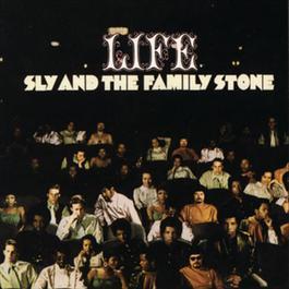 Life 2007 Sly & The Family Stone