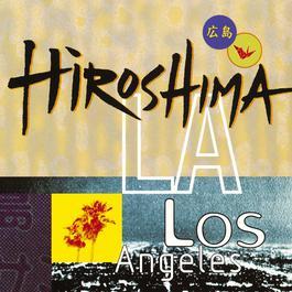 Hiroshima/L.A. 2010 Hiroshima
