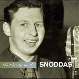 """Det bästa med Snoddas 2007 Gösta """"Snoddas"""" Nordgren"""