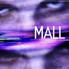 ฟังเพลงอัลบั้ม MALL (Music From The Motion Picture)