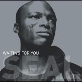 "Waiting For You (12""/CD Maxi 42656) 2003 Seal"