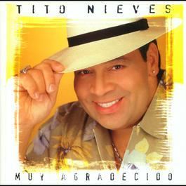 Muy Agradecido 2004 Tito Nieves