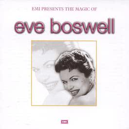The Magic Of Eve Boswell 2003 Eve Boswell