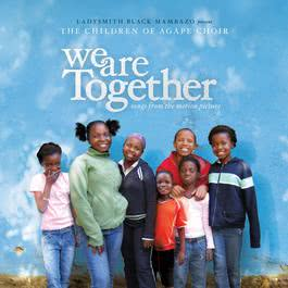 We Are Together 2008 Children Of Agape