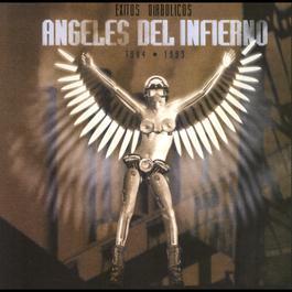 Lo Mejor De Los Ángeles Del Infierno 2007 Los Ángeles del Infierno