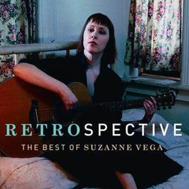 Retrospective-The Best of Suzanne Vega 2003 Suzanne Vega