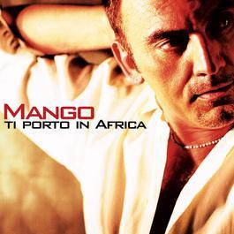 Ti porto in Africa 2004 Mango