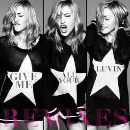 Give Me All Your Luvin' 2012 Madonna