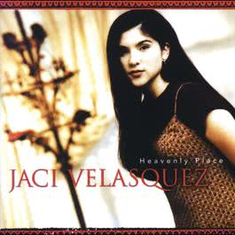 Heavenly Place 1996 Jaci Velasquez