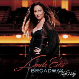 Broadway, My Way 2010 Linda Eder