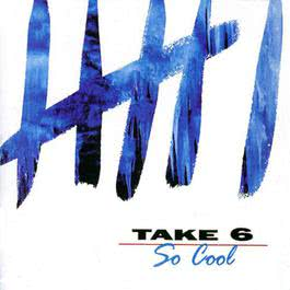 So Cool 1998 Take 6