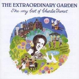 The Extraordinary Garden - The Very Best Of Charles Trenet 2003 Charles Trenet