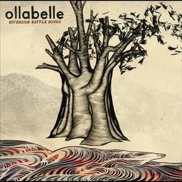 Riverside Battle Songs 2006 Ollabelle