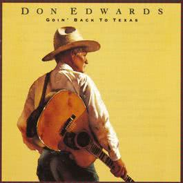 Goin' Back To Texas 1993 Don Edwads