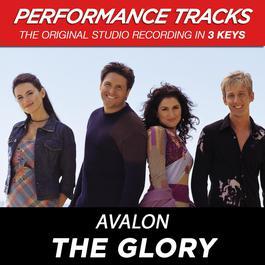 The Glory (Performance Tracks) - EP 2009 Avalon