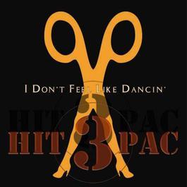 อัลบั้ม I Don't Feel Like Dancin' Hit Pac
