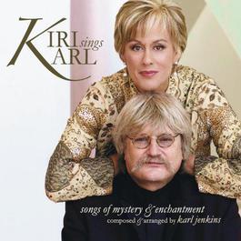 Kiri Sings Karl 2006 Kiri Te Kanawa