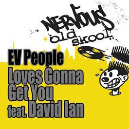 ฟังเพลงอัลบั้ม Love's Gonna Get You feat. David Ian