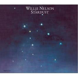 Stardust (30th Anniversary Legacy Edition) 2008 Willie Nelson