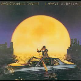 Lawyers In Love 2008 Jackson Browne