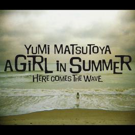 A Girl in Summer 2009 Yumi Matsutoya