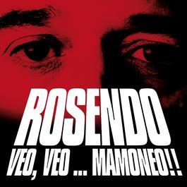 Veo Veo Mamoneo 2004 Rosendo
