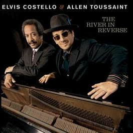 The River In Reverse 2008 Elvis Costello