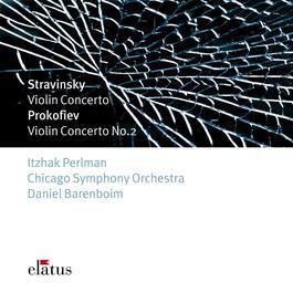 Stravinsky : Violin Concerto & Prokofiev : Violin Concerto No.2  -  Elatus 2007 Daniel Barenboim