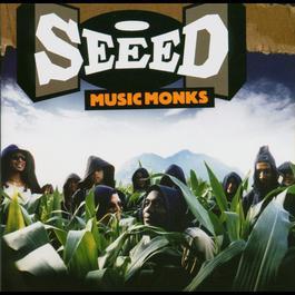 Music Monks - International Version 2006 Seeed