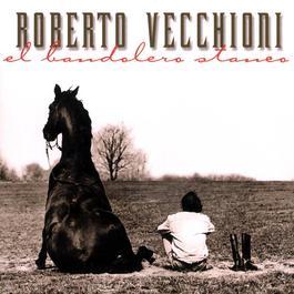 El Bandolero Stanco 2003 Roberto Vecchioni