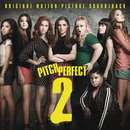 อัลบั้ม Pitch Perfect 2