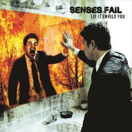 Let It Enfold You 2006 Senses Fail