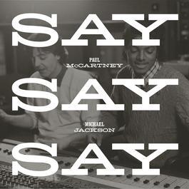 ฟังเพลงอัลบั้ม Say Say Say