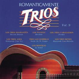 Romanticamente Trios Vol. 9 1994 Various Artists