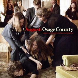 อัลบั้ม 八月:奥色治郡 电影原声带 August: Osage County (Original Motion Picture Soundtrack)