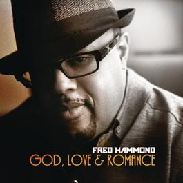 God, Love & Romance 2012 Fred Hammond