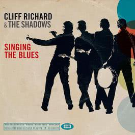 Singing The Blues 2009 Cliff Richard; The Shadows