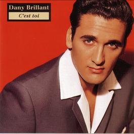 C'est toi 2004 Dany Brillant