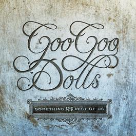 เพลง The Goo Goo Dolls