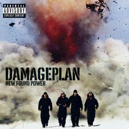 New Found Power 2004 Damageplan