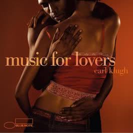 Music For Lovers 2005 Earl Klugh