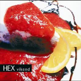 Vikend 2006 Hex