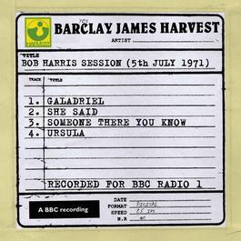 Bob Harris Session (5th July 1971) 2010 Barclay James Harvest