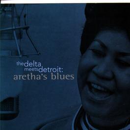 อัลบั้ม The Delta Meets Detroit: Aretha's Blues