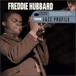 Jazz Profile 2005 Freddie Hubbard