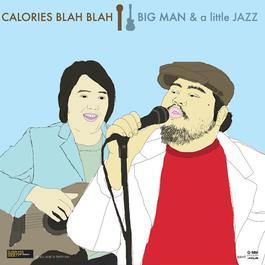 อัลบั้ม BIG MAN & a little JAZZ