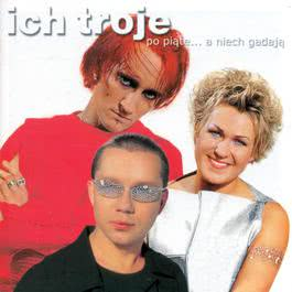 2CD Po Piate... A Niech Gadaja 2009 Ich Troje