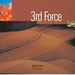 Force Of Nature 1997 3rd Force