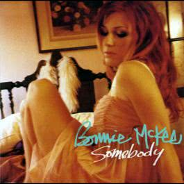 Somebody (U.S. Single) 2004 Bonnie McKee